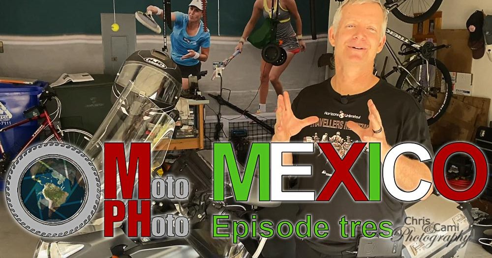 Moto Photo Mexico Adventure Ep3