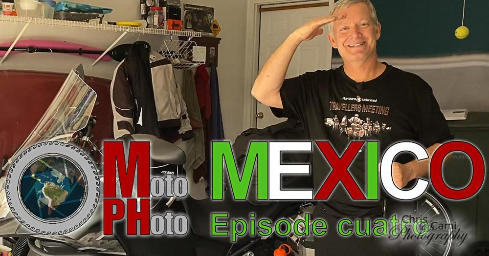Moto Photo Mexico Adventure Ep4