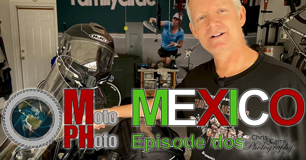 Moto Photo Mexico Adventure Ep 2